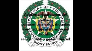 Himno De La Policía Nacional De Colombia-letra