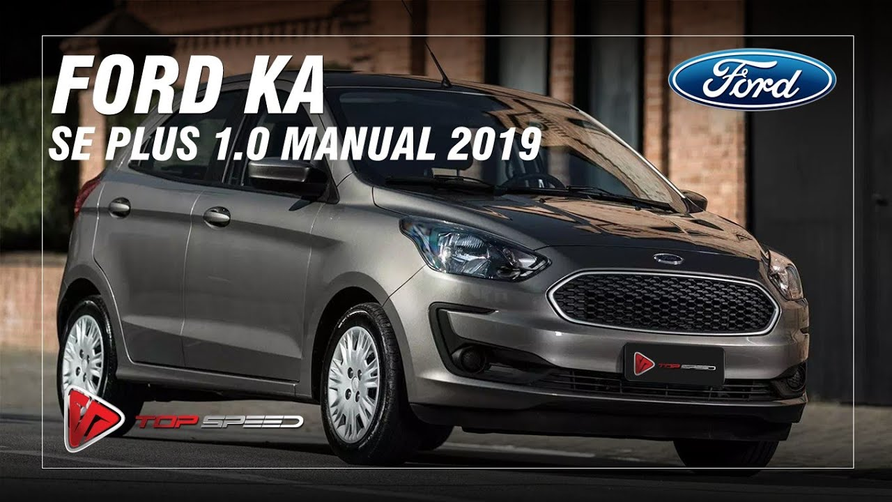 Avaliacao Ford Ka Se Plus 1 0 Manual 2019 Top Speed Youtube