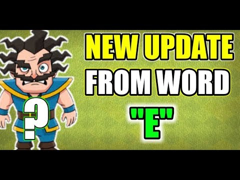 "NEW UPDATE FROM WORD ""E"" ! NEW ELIXIR TROOP!?"