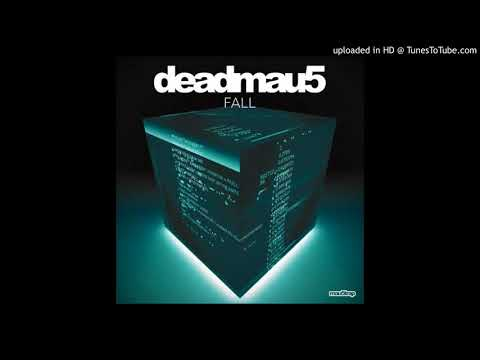 Deadmau5 - FALL (Original Mix)