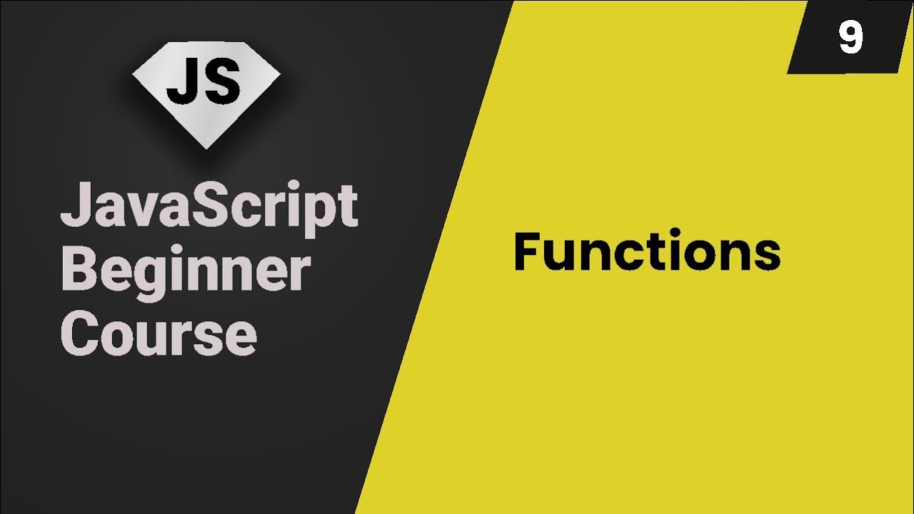 Functions, Scopes, Arrow Expressions - JavaScript Course - Part 9
