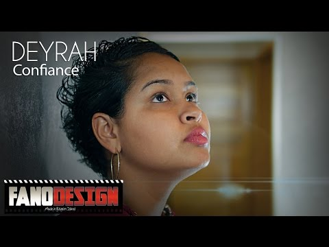 Deyrah - Confiance [Clip Officiel_By FanoDesign]