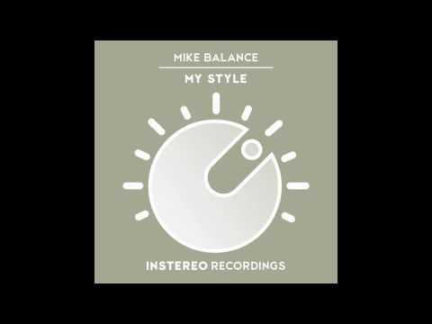 Mike Balance - My Style