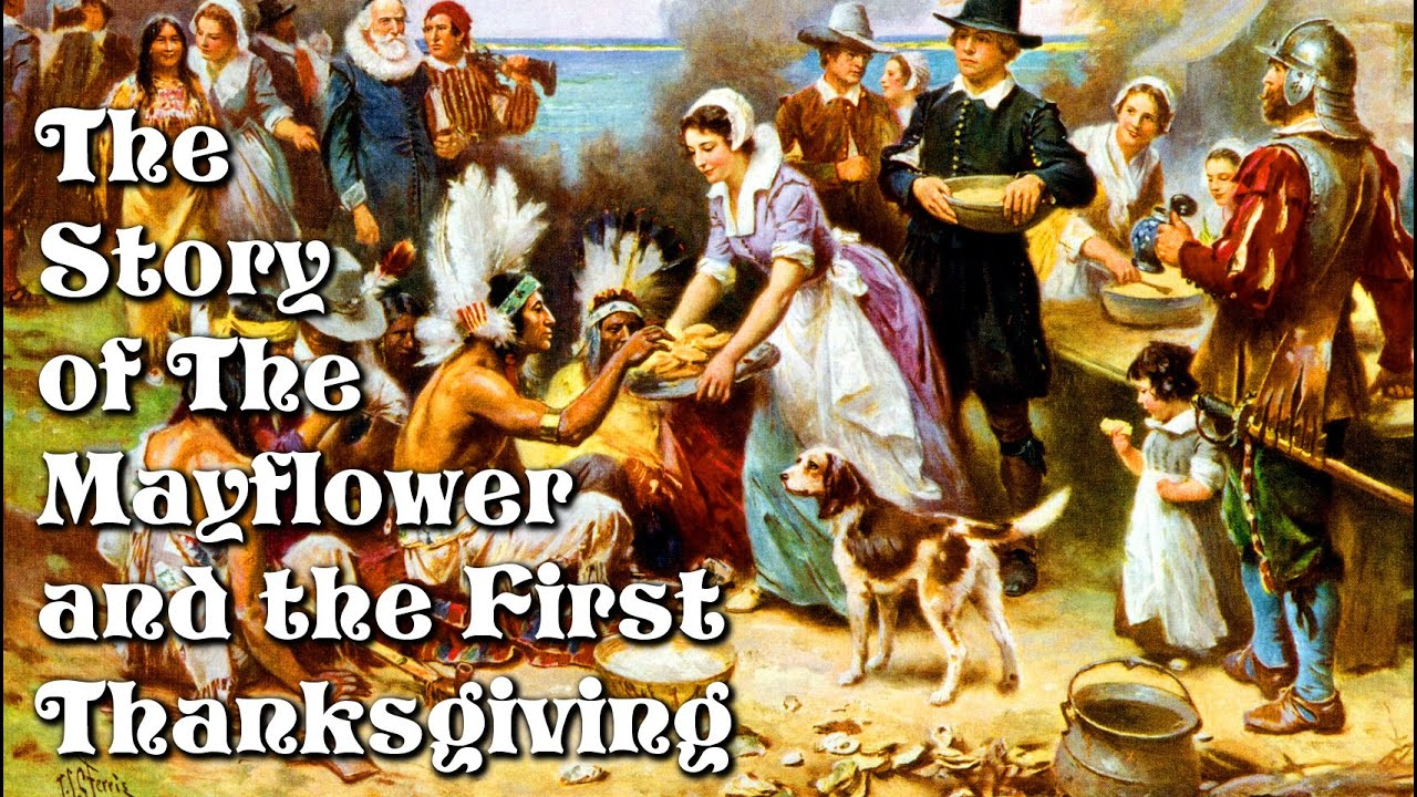 The Story of the Mayflower and the First Thanksgiving for Children