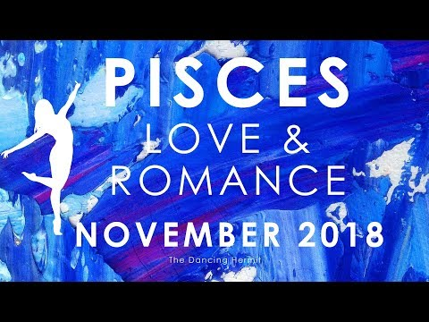 PISCES 😢 LEAVING A SAD SITUATION 😢 LOVE AND ROMANCE NOVEMBER 2018