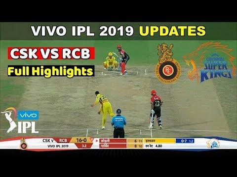IPL 2019 : IPL Season 12 Chennai Super Kings vs Royal Challengers Bangalore Full Highlights: