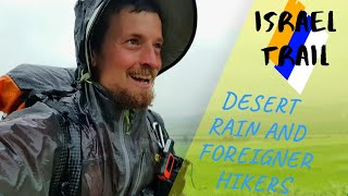 Israel Hike - Episode 10 - Desert Rain and Foreigner Hikers