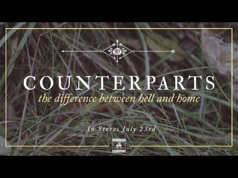 COUNTERPARTS 'The Difference Between Hell And Home' Available Now (Hear New Music!)