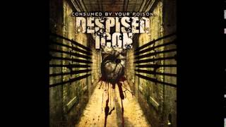 Despised Icon - Consumed By Your Poison (2003) Full Album