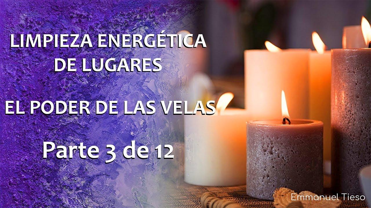 3 de 12 EL PODER DE LAS VELAS - Limpiezas Energéticas De ...