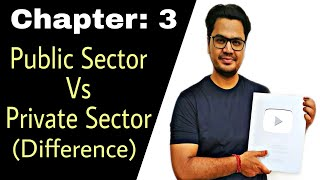 [Hindi] #29, Private sector Vs Public Sector || Class 11 Business Studies Chapter 3 ||