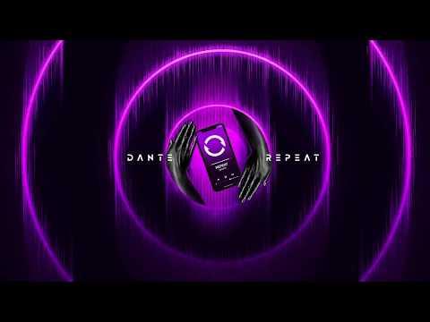 Клип Dante - Repeat