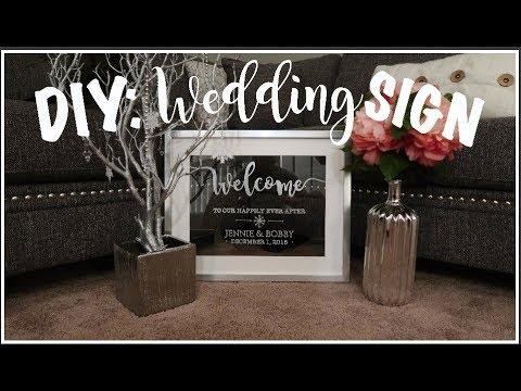 DIY Easy Welcome Wedding Sign