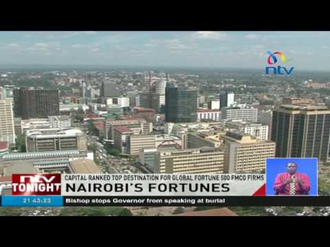 Nairobi ranked top destination for global fortune 500 FMCG firms
