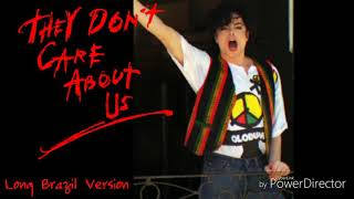 Michael Jackson - They Don't Care About Us ( Long Brazil Version ) [ Audio HQ ]