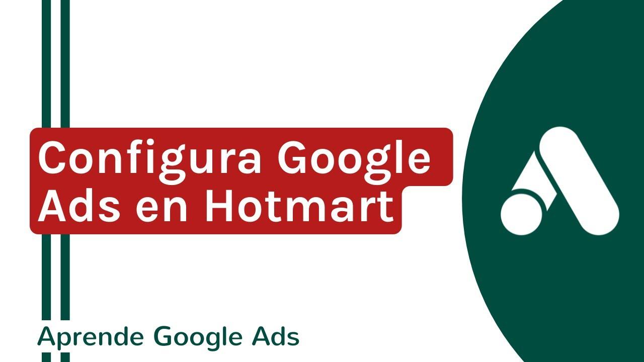Configurar el pixel de Google Ads Hotmart | Google Ads