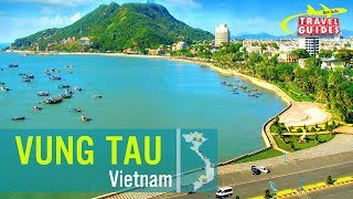 VUNG TAU - A SEASIDE BREAK FROM HO CHI MINH  CITY | TRAVEL GUIDES 2018