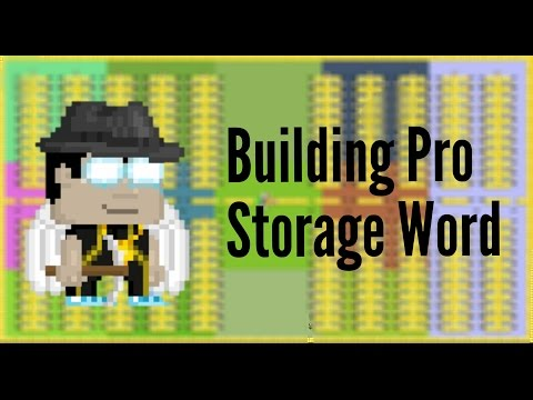 Building Pro Storage World ~ Growtopia