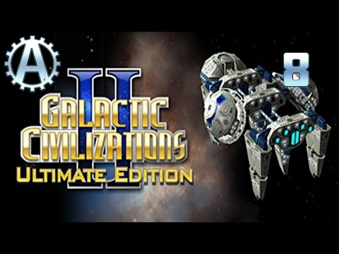 Galactic Civilizations 2 Ultimate Edition Let's Play 8 |