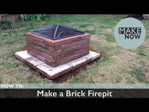 How To Make A Brick Fire Pit