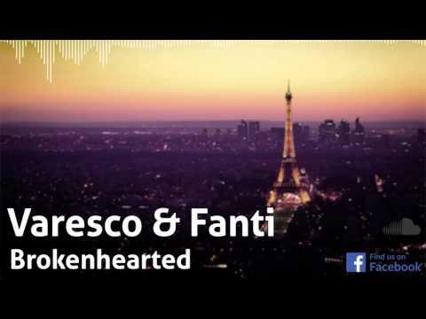 Varesco & Fanti - Brokenhearted [Free Download]
