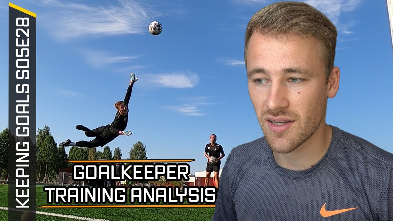 Goalkeeper Training in Sweden - Technical Breakdown & Analysis | Keeping Goal S5Ep28
