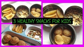 3 HEALTHY SNACKS / HEALTHY SNACK IDEA FOR KIDS