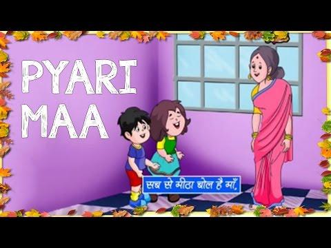Pyari Maa - Hindi Nursery Rhyme & Songs...