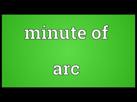 Minute of arc Meaning