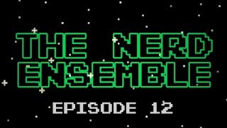 "The Nerd Ensemble- #12 ""Topics? What are those?"""