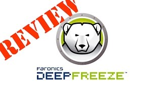 Deep Freeze Review - Prevent Unwanted Changes to Your PC