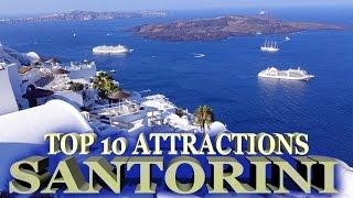 Santorini Top 10 Attractions 2016 - 4K
