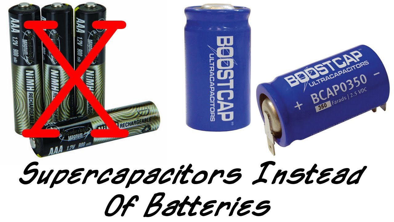 Supercapacitors Instead Of Rechargeable Batteries Youtube