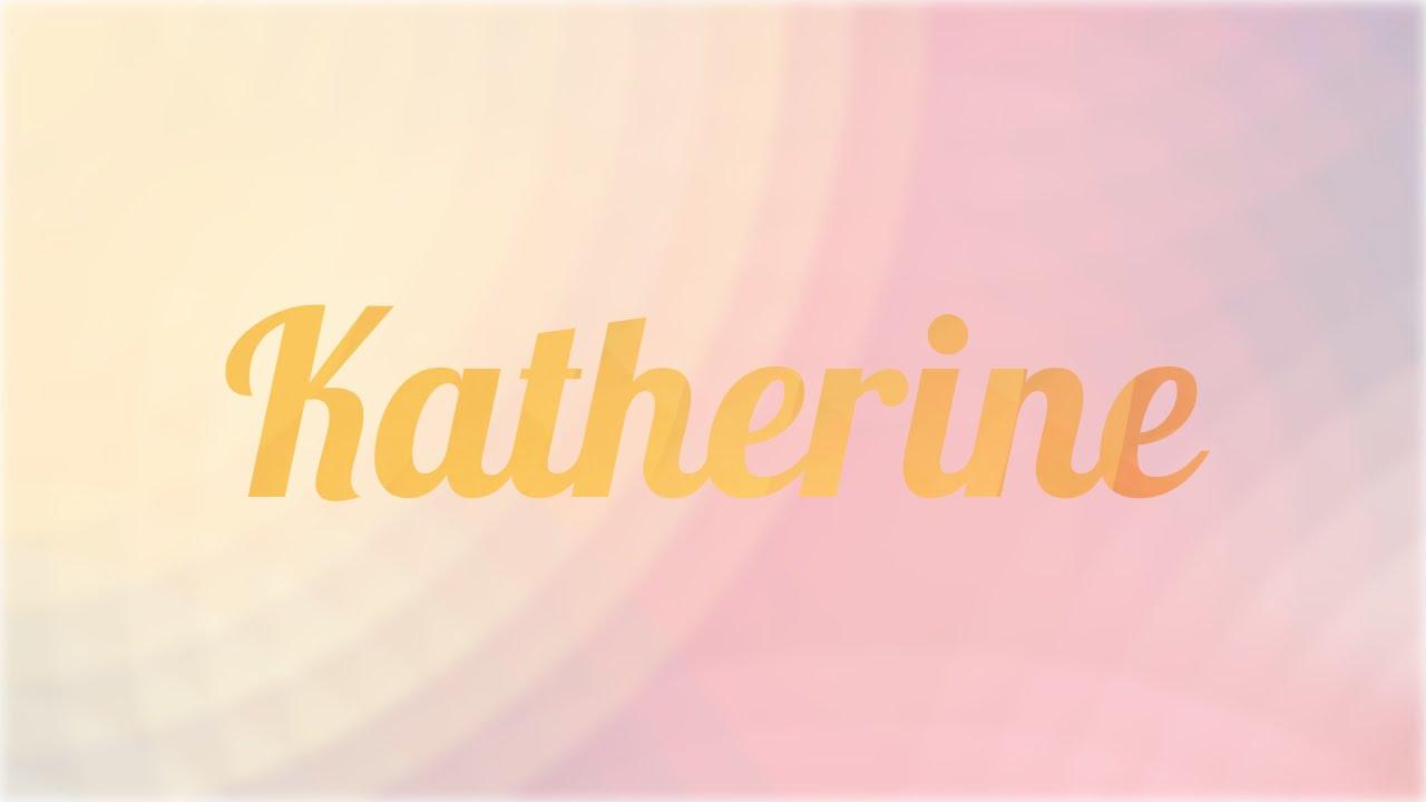 El nombre katherine sera PROHIBIDO