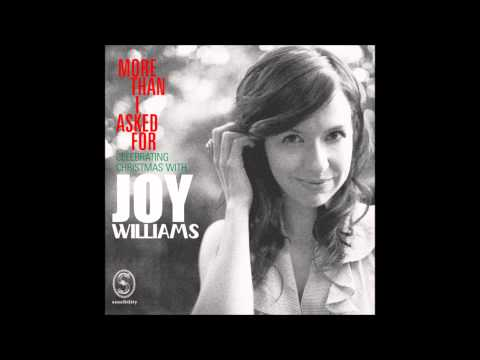 Joy Williams - More Than I asked For