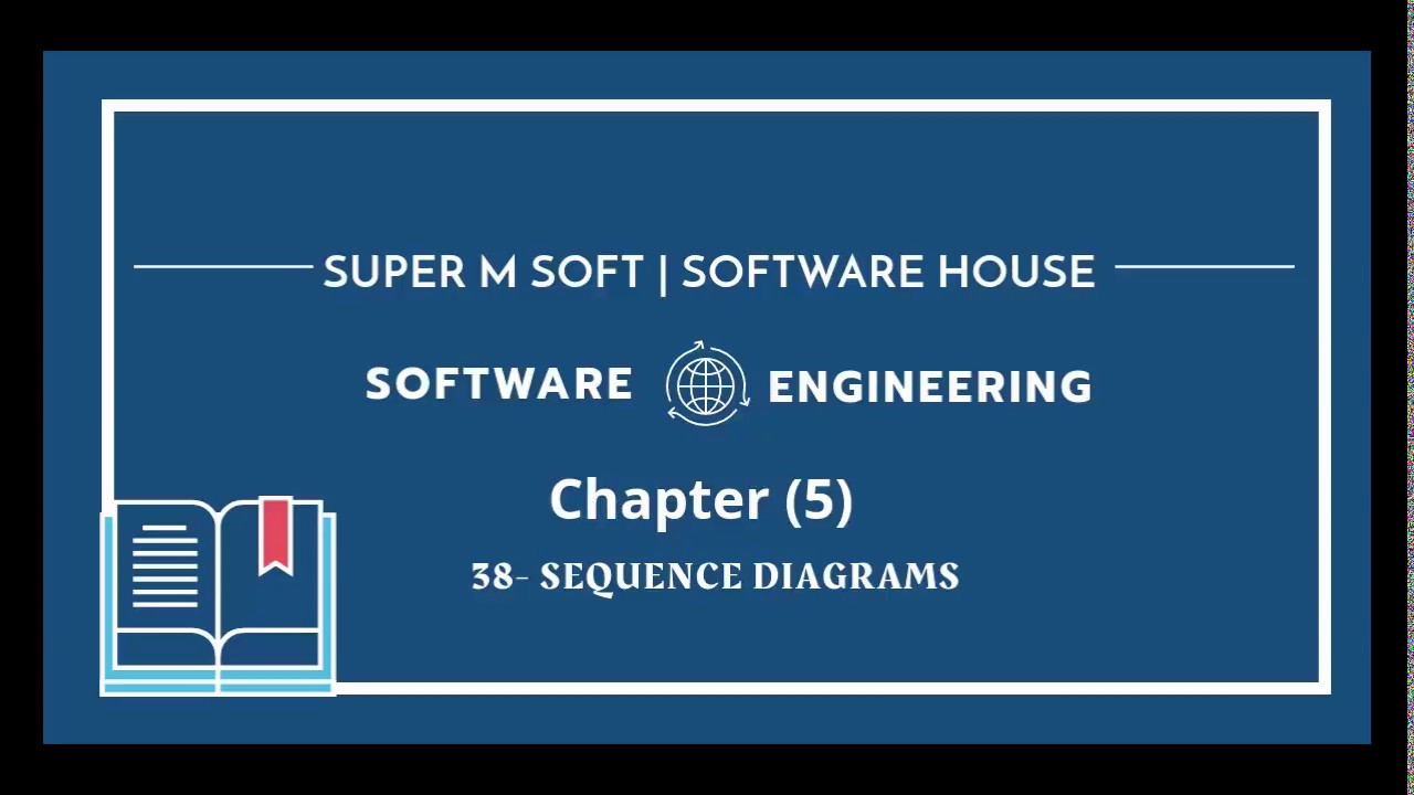 Software Engineering | Chapter 5 - L6 Sequence diagrams ...
