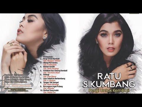 NEW ALBUM GOLDEN MEMORIES Ratu Sikumbang - PERGI UNTUK KEMBALI
