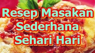 Video Resep Masakan Sederhana Sehari Hari Dan Praktis download MP3, 3GP, MP4, WEBM, AVI, FLV Maret 2018