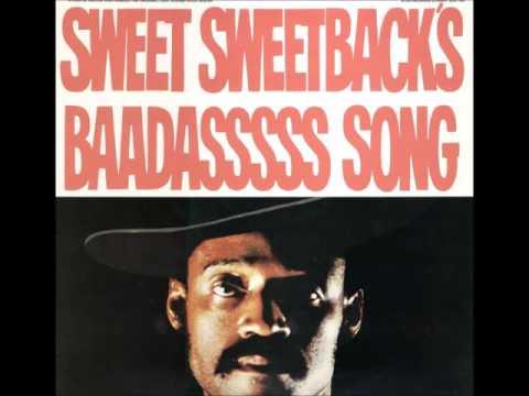 Sweet Sweetback's Baadasssss Song (1971) - Soundtrack