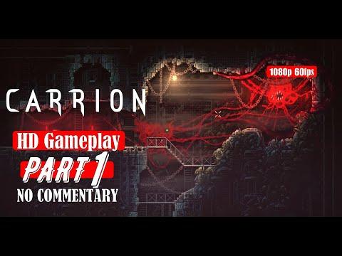 Carrion Gameplay Walkthrough Part 1 Full Game 1080p 60fps