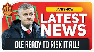 Solskjaer's HUGE Gamble! Man Utd News Now