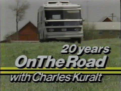 20 Years On The Road with Charles Kuralt