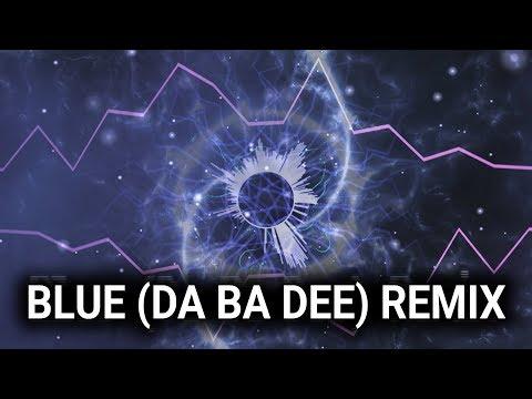 Blue Da Ba Dee Remix