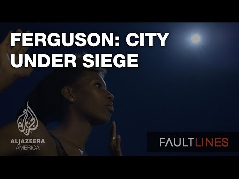 Ferguson: City Under Siege - Fault Lines