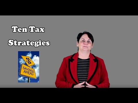 Ten Tax Strategies That Will Save You Money