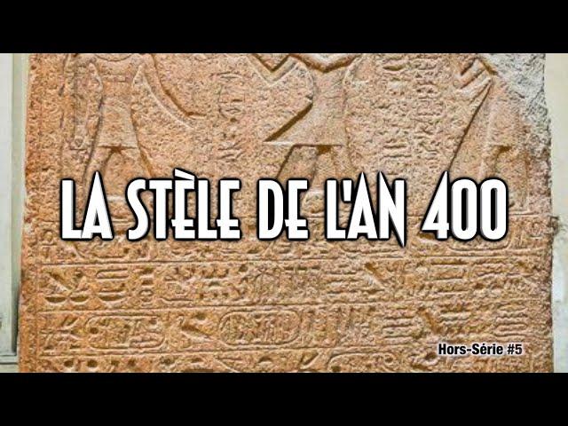 HS #6 - LA STÈLE DE l'AN 400