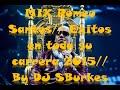 MIX Romeo Santos 2015// Exitos en su carrera// By DJ SBurkes
