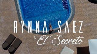 RYNNA SAEZ - EL SECRETO (Official Videoclip)