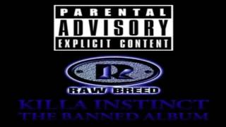 Raw Breed Killa Instinct The Banned Album FULL 1996