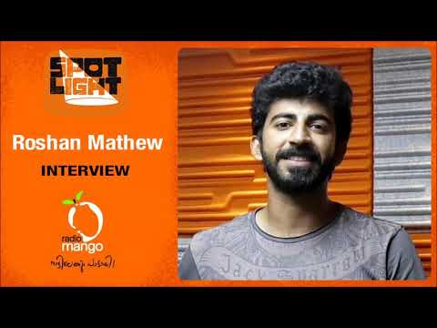 Roshan Mathew | Exclusive Interview |  Radio Mango